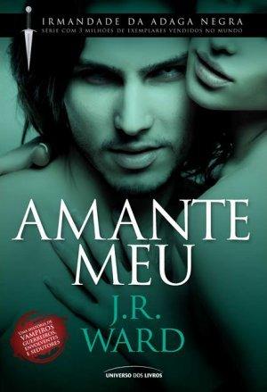 Amante Meu(Black Dagger Brotherhood 8)
