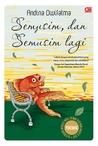 Semusim, dan Semusim Lagi by Andina Dwifatma