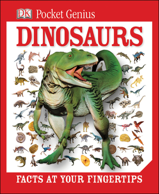 Dinosaurs: Facts at Your Fingertips