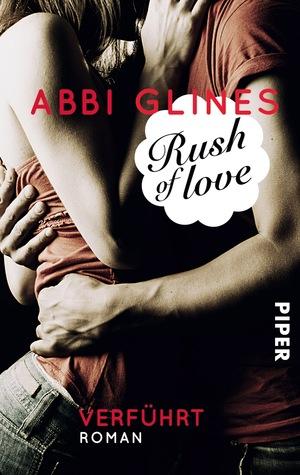 Rush of Love - Verführt (Too Far, #1)