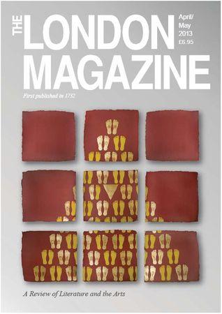 The London Magazine- April/May 2013