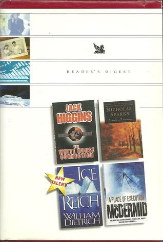 Reader's Digest Condensed Books 1999 - The White House Connection, A Walk To Remember, Ice Reich, A Place Of Execution