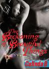 The Beckoning of Beautiful Things (Beckoning, #1)