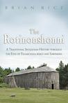 The Rotinonshonni: A Traditional Iroquoian History Through the Eyes of Teharonhia: Wako and Sawiskera