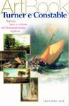 Turner e Constable: natura, luce e colore nel romanticismo inglese