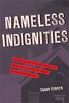 Nameless Indignities: Unraveling the Mystery of One of Illinois's Most Infamous Crimes