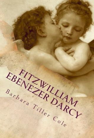 Fitzwilliam Ebenezer Darcy by Barbara Tiller Cole
