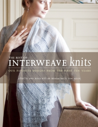The Best of Interweave Knits by Ann Budd