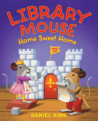 Library Mouse: Home Sweet Home(Library Mouse 5)