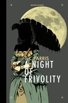 A Night of Frivolity