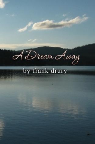 A Dream Away by Frank Drury
