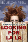 Looking for La La by Ellie Campbell