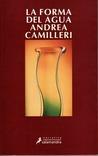 La forma del agua by Andrea Camilleri