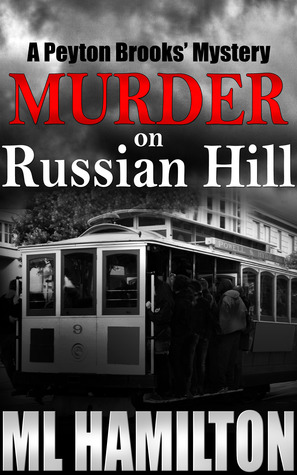 Murder on Russian Hill (Peyton Brooks' Mystery #3)
