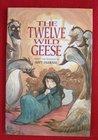 The Twelve Wild Geese
