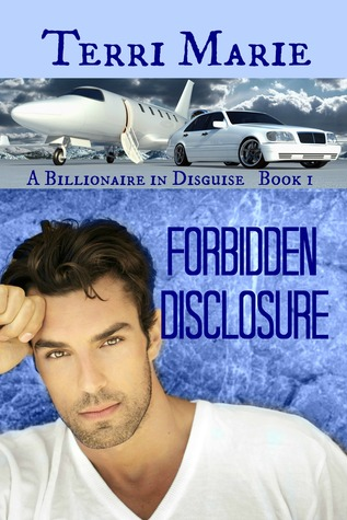 Forbidden Disclosure(A Billionaire in Disguise 1)