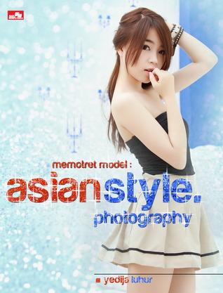 Memotret Model: Asian Style Photography