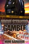 High Stakes Gamble (Vegas, #4)