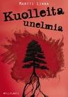 Kuolleita unelmia (Reijo Sudenmaa, #3)