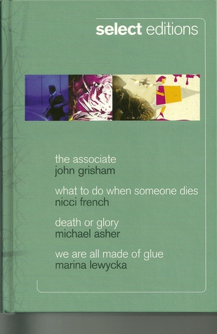 Reader's Digest Condensed Books 2009 - The Associate, What To Do When Someone Dies, Death Or Glory, We Are All Made Of Glue
