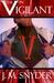 V: The V in Vigilant (V, #3)