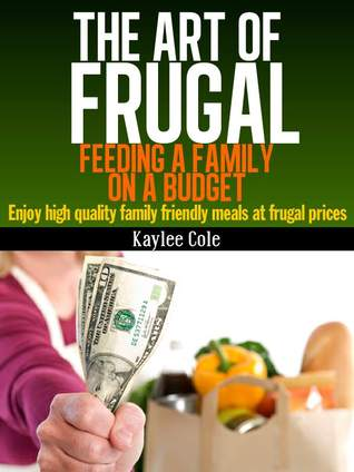the-art-of-frugal-feeding-a-family-on-a-budget