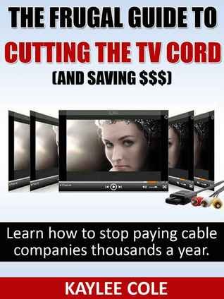 the-frugal-guide-to-cutting-the-cable-cord-and-saving