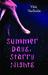 Summer Days, Starry Nights by Vikki VanSickle