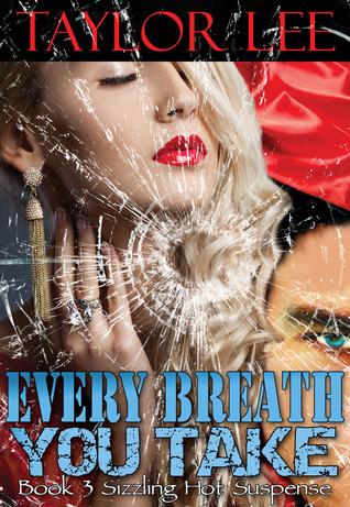 Every Breath You Take (Blonde Barracuda, #3)