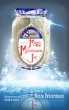 Sarah and the Magic Mayonnaise Jar