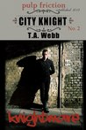 Knightmare (City Knight #2)