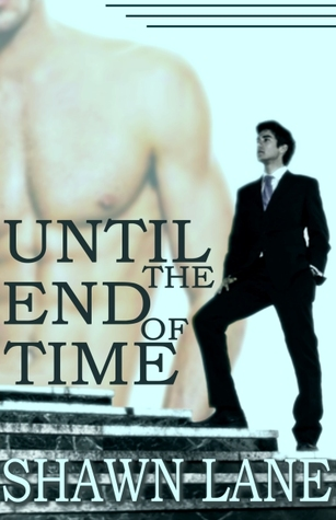Until the End of Time (Scott and Preston, #2)