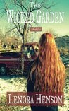 The Wicked Garden by Lenora Henson