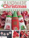 Handmade for Christmas: Easy Crafts and Creative Ideas for Sewing, Stitching, Papercraft, Knitting and Crochet