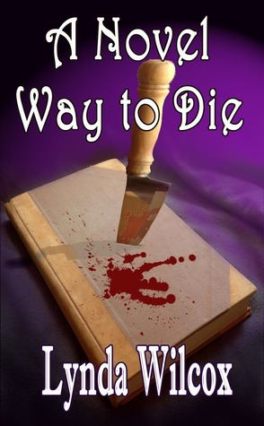 A Novel Way to Die Descargue el libro epub gratuito