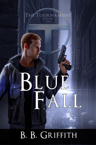 Blue Fall (The Tournament, #1)
