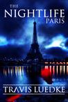 The Nightlife: Paris
