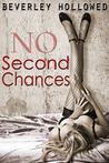 No Second Chances (Chances, #1)