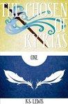 The Chosen of Ky'kias: Part One