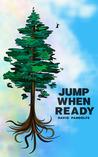 Jump When Ready by David Pandolfe