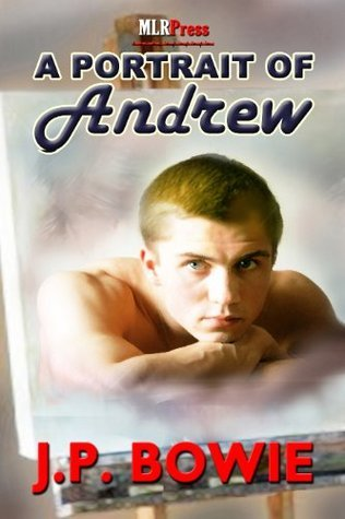 A Portrait of Andrew (Portrait, #3)