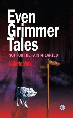 Even Grimmer Tales