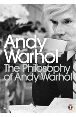 The Philosophy of Andy Warhol por Andy Warhol