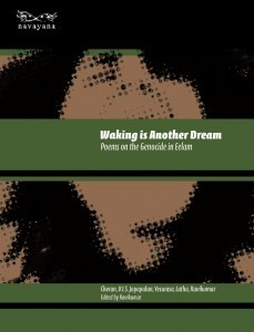 Waking is Another Dream: Poems on the Genocide in Eelam