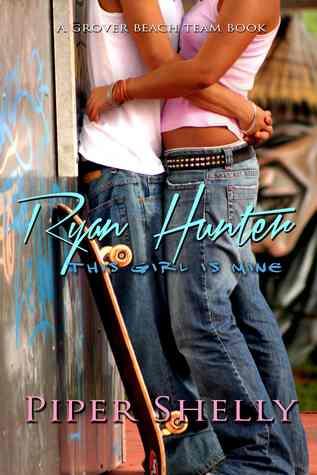 Ebook Ryan Hunter by Piper Shelly read!