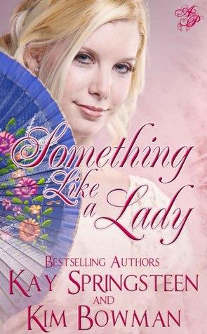 Something Like A Lady (Lady, #2)