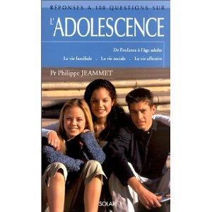 Réponses à 100 questions sur l'adolescence: de l'enfance à l'âge adulte, la vie familiale, la vie sociale, la vie affective