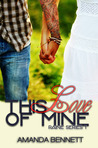 This Love of Mine (Raine, #1)