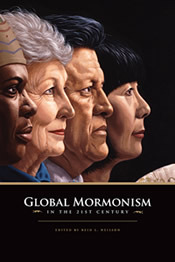 Global Mormonism in the 21st Century