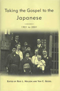Taking the Gospel to the Japanese, 1901-2001